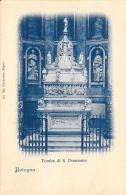 [DC5909] CARTOLINA - BOLOGNA - TOMBA DI S. DOMENICO - Non Viaggiata - Old Postcard - Bologna