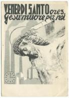"""1938, """"Venerdì Ore 3 Gesù Muore Per Noi"""". - Jésus"""