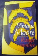 Rouge Sombre  Viviane Moore EO 1997 Dédicacé - Livres Dédicacés