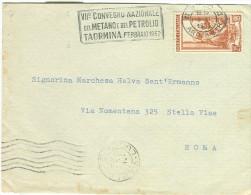 CONVEGNO NAZIONALE DEL METANO E PETROLIO, TAORMINA 1952, TIMBRO POSTE ROMA SU BUSTA VIAGGIATA 1951, SU VERSO E RECTO, - Other