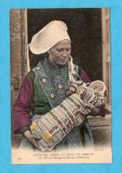 Un Bébé De Plougastel-Daoulas. - Coutumes, Mœurs Et Costumes Bretons. - ( Finistère ). - Plougastel-Daoulas