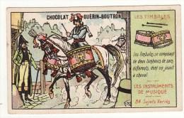 CHROMO Chocolat Guérin-Boutron Champenois Les Instruments De Musique Les Timbales Tambours Cheval - Zonder Classificatie