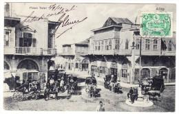 AK Syrien 1913 Kutschen In Alep Place Telal Stempel Halep Auf Türkei 10 Para Nach Italien - Syrie