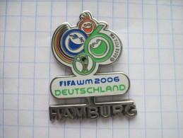 Germany.  FIFA WM 2006 Duetschland - Hamburg. Official WC-2006 pin.  Cloisonne/ hot enamel