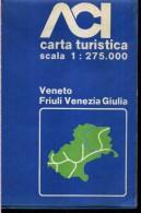 ACI CARTA TURISTICA SCALA 1 : 275.000 VENETO FRIULI VENEZIA GIULIA - Carte Stradali