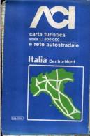ACI CARTA TURISTICA E RETE AUTOSTRADALE SCALA 1 : 800.000 ITALIA CENTRO NORD - Carte Stradali