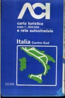 ACI CARTA TURISTICA E RETE AUTOSTRADALE SCALA 1 : 800.000 ITALIA CENTRO SUD - Carte Stradali