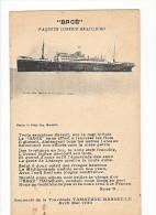 24072 BAGE Paquete Paquebot Correio Brazileiro -souvenir Traversee TAMATAVE MARSEILLE  Av Mai 1920 -marius Le Deley - Paquebots