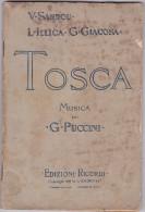 TOSCA V. SARDOU L ILLICA G. GIACOSA    AUTENTICO 100% - Cinema E Musica