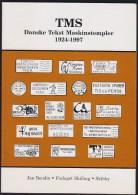 Jan Bendix : TMS Danske Tekst Maskinstempler Danish Text Maschine Cancels 1924-1997 Danish Text (3 Scans) - Letteratura