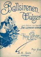 Partition Pour Le Piano Franz LEHAR 'Ballsirenen Walzer' De L'opérette 'LA VEUVE JOYEUSE' - Klassik