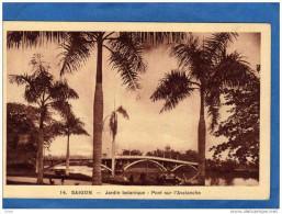 INDOCHINE-SAIGON-- Jardin  - Botanique--pont Sur L Avalanche -éditeur Nadal-années 20 - Vietnam