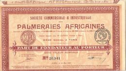 Part Fondateur Sans Valeur Nominale Palmeraies Africaines Avec Tous Les Coupons - Afrique