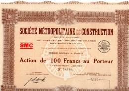SOCIETE METROPOLITAINE DE CONSTRUCTION: ACTION DE 100 F AU PORTEUR - Afrique