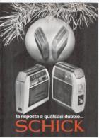 1967 - Rasoio Elettrico SCHICK -   3  Pagine Pubblicità Cm.13 X 18 - Magazines