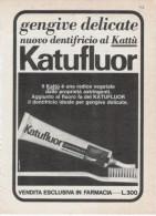 1967 - Dentifricio KATUFLUOR -   1  Pagina Pubblicità Cm.13 X 18 - Magazines