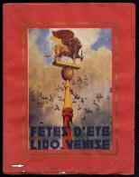 RARA !! 1924 - 1925 PROGRAMME DES FETES D'ETE AU LIDO DI VENEZIA - ART DECO - 34 PAG. - PREGO GUARDARE SCANSIONI - Programmes