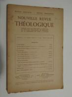 NOUVELLE REVUE THEOLOGIQUE (M1414) MUSEUM LESSIANUM - SECTION THEOLOGIE (3 Vues) Septembre Octobre 1945 - Christianisme