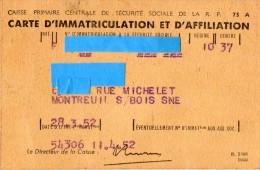 CARTE D'IMMATRICULATION ET D'AFFILIATION  Caisse Primaire Centrale De Sécurité Sociale De La R.P  MONTREUIL-SOUS-BOIS - Historical Documents
