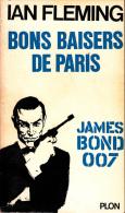 Ian Fleming James Bond 007   Bons Baisers De Paris  Plon - Plon