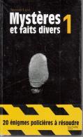 Mysteres Et Faits Divers Par Levy  Tome Un  20 Enigmes Policieres A Resoudre Neuf Sous Blister - Livres, BD, Revues