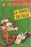 Pif Gags Jeux-ed.dargaud-la Jungle En Folie-supplement Pif - Pif - Autres