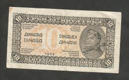 YUGOSLAVIA (SERBIA/CROATIA/SLOVENIJA/MACEDONIA) - 10 DINARA (1944) - Jugoslavia