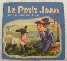 PETIT JEAN Et La BONNE FEE  Editions Albon Paris - Enfantina Livre Enfant Mouton Loup - Libri, Riviste, Fumetti