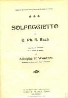 Partition Pour Piano - C. PH. E. BACH - SOLFEGGIETTO (Revue, Doigtée Er Annotée Par Adolphe F. Wouters) - Klassik