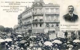 Montpellier - Meeting Viticole Du 9 Juin 1907 - 600 000 Manifestants - Comité Défense Béziers 25 000 Gueux Audibert - Montpellier