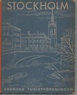 STOCKHOLM  La Capitale De La Suède Editions Thord Ploenge Jacobson En 1948 - Géographie