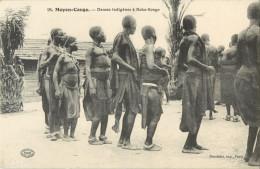 MOYEN CONGO - DANSES INDIGENES A BOKO SONGO  ( PRIX FIXE !! ) - Congo Francés - Otros