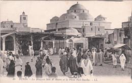 Carte Postale Ancienne - Tunis - La Mosquée Sidi M'Harez Et La Place Bab-Souika - Tunisie