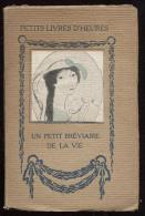 Petits Livres D´Heures - E. Figuière - Un Petit Bréviaire De La Vie - Illustrations De Marie LAURENCIN - Livres, BD, Revues