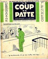 LE COUP DE PATTE  -  SATIRIQUE ILLUSTRE  -  NUMERO 24  -  1931 - Books, Magazines, Comics