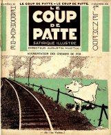 LE COUP DE PATTE  -  SATIRIQUE ILLUSTRE  -  NUMERO 30  -  1931 - Books, Magazines, Comics