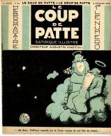 LE COUP DE PATTE  -  SATIRIQUE ILLUSTRE  -  NUMERO 39 -  1932 - Books, Magazines, Comics