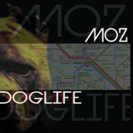 MOZ DOGLIFE CD Neuf Neu New - Rap & Hip Hop