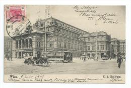 CPA Autriche WIEN Opéra Hof-Oper Tramway Et Charette De Labeyrie 1905 Pour Toulon - Vienne