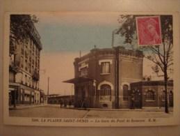 3590 LA PLAINE SAINT DENIS LA GARE DU PONT DE SOISSONS E M   1939 - France