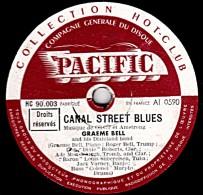 78 Trs - 25 Cm - PACIFIC HC 90.003 - état TB - GRAEME BELL - CANAL STREET BLUES - I'VE GOT WHAT IT TAKES - 78 Rpm - Schellackplatten