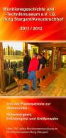 Broschüre Prospekt Folder Munitionsgeschichte & Technikmuseum Burg Stargard Kreuzbruchhof Museum Deutschland Germany - Reiseprospekte