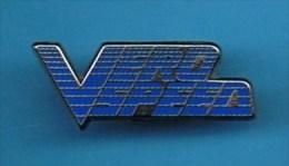PIN'S //  . VERO SPEED  COMPOSANTS ELECTRONIQUES - Informatique