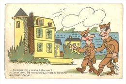 Cp, Militaria, Tu Loges Ici : Y A Une Belle Vue....., Voyagée 1940 - Humoristiques