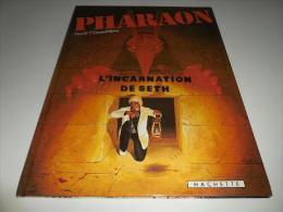 EO PHARAON TOME 3/ BE/ L´INCARNATION DE SETH - Pharaon