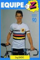 "CYCLISME  ""  GREG LEMOND    ""  EQUIPE Z 1990  CPSM / CPM  10 X 15  TTBE - Cycling"