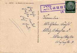 Cachet Linéaire De Mannigen (Moselle) Cachet Utilisé De Janvier à Juillet 1941 Sur CP De Metz  TTB - Marcophilie (Lettres)