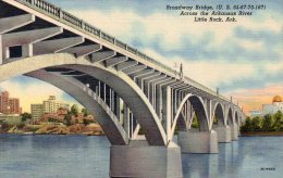 BRODWAY BRIDGE  ACROSS THE ARKANSAS RIVER  LITTLE ROCK - Little Rock