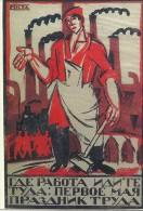 PROPAGANDE  RUSSE ILLUSTRATEUR IVAN MALIOUTINE ALLEZ LA OU IL Y A DU TRAVAIL 1ER MAI FETE GUERRE CIVILE 1920 - Illustratori & Fotografie