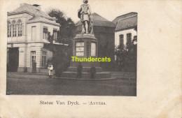 CPA ANTWERPEN ANVERS  STATUE VAN DYCK - Antwerpen